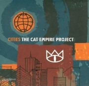 The Cat Empire - Cities