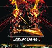 Nicoffeine – Admiring Those Artholes